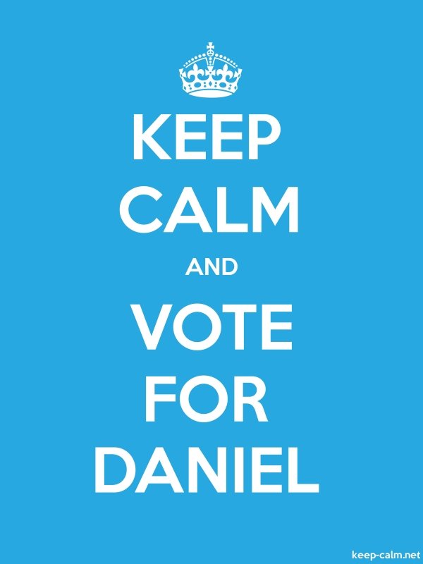 KEEP CALM AND VOTE FOR DANIEL - white/blue - Default (600x800)