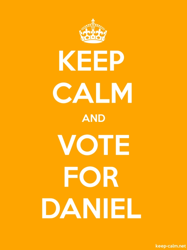 KEEP CALM AND VOTE FOR DANIEL - white/orange - Default (600x800)