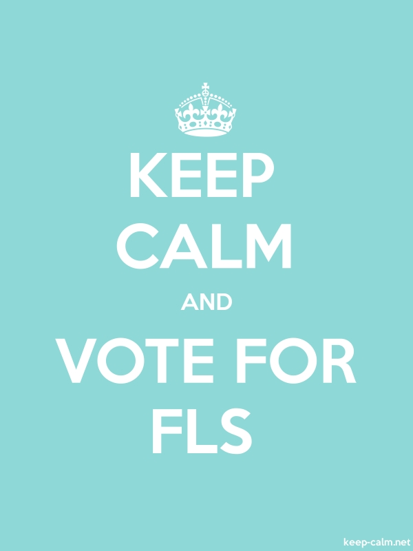 KEEP CALM AND VOTE FOR FLS - white/lightblue - Default (600x800)