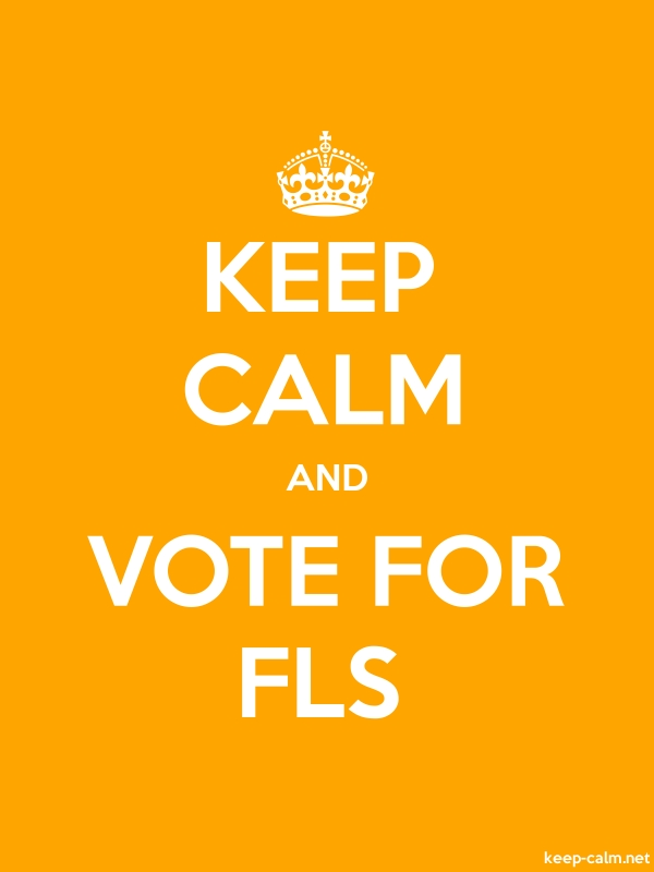 KEEP CALM AND VOTE FOR FLS - white/orange - Default (600x800)