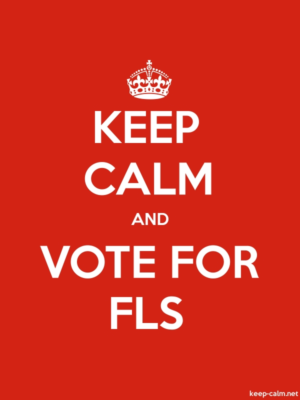 KEEP CALM AND VOTE FOR FLS - white/red - Default (600x800)