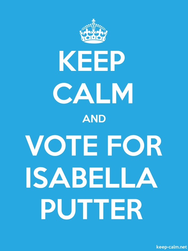 KEEP CALM AND VOTE FOR ISABELLA PUTTER - white/blue - Default (600x800)
