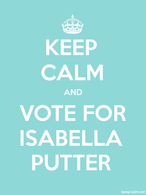 KEEP CALM AND VOTE FOR ISABELLA PUTTER - white/lightblue - Default (600x800)