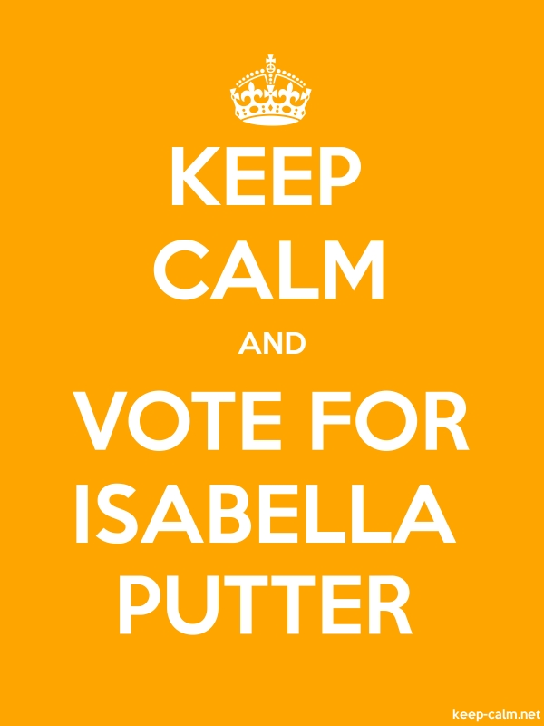 KEEP CALM AND VOTE FOR ISABELLA PUTTER - white/orange - Default (600x800)