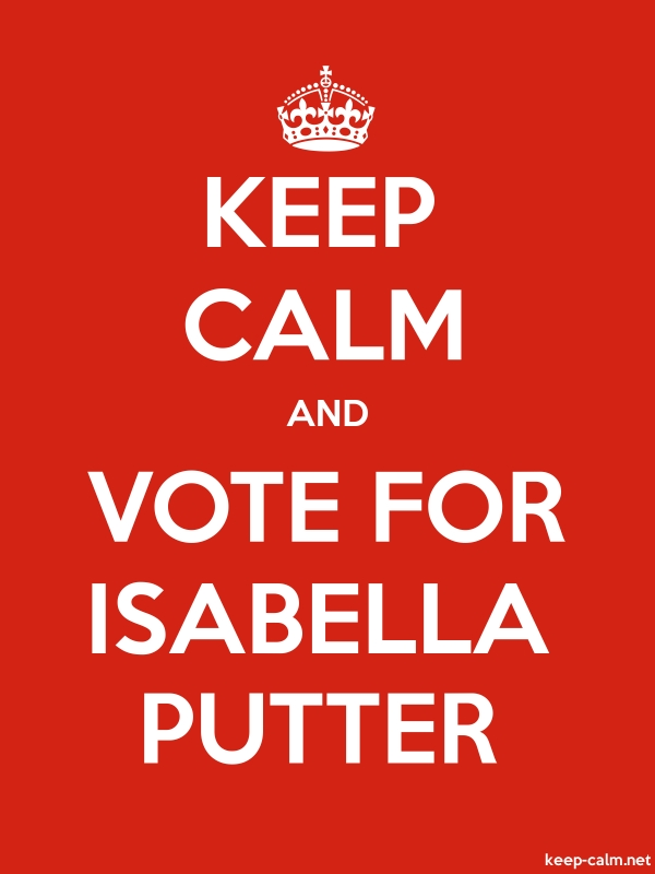 KEEP CALM AND VOTE FOR ISABELLA PUTTER - white/red - Default (600x800)