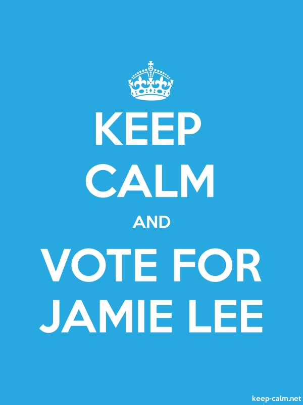 KEEP CALM AND VOTE FOR JAMIE LEE - white/blue - Default (600x800)