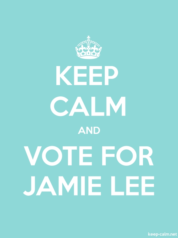 KEEP CALM AND VOTE FOR JAMIE LEE - white/lightblue - Default (600x800)