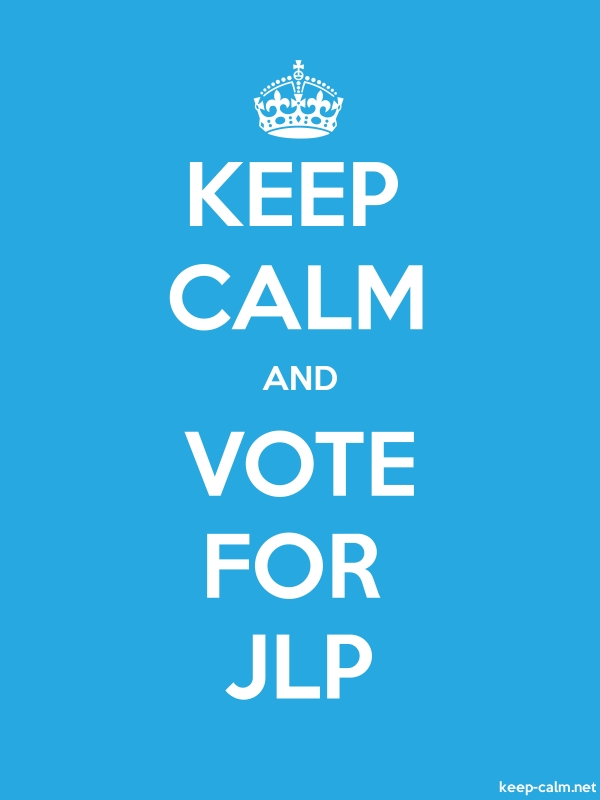 KEEP CALM AND VOTE FOR JLP - white/blue - Default (600x800)