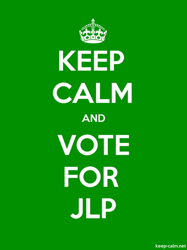 KEEP CALM AND VOTE FOR JLP - white/green - Default (600x800)