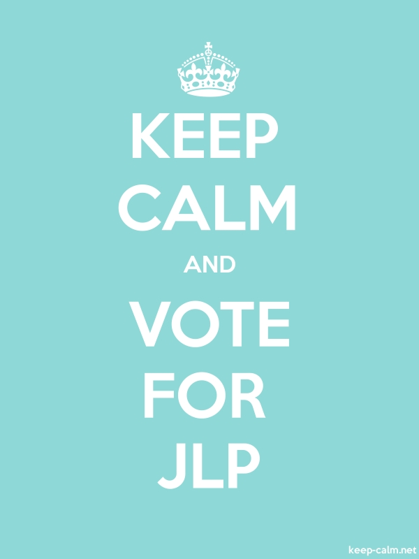 KEEP CALM AND VOTE FOR JLP - white/lightblue - Default (600x800)