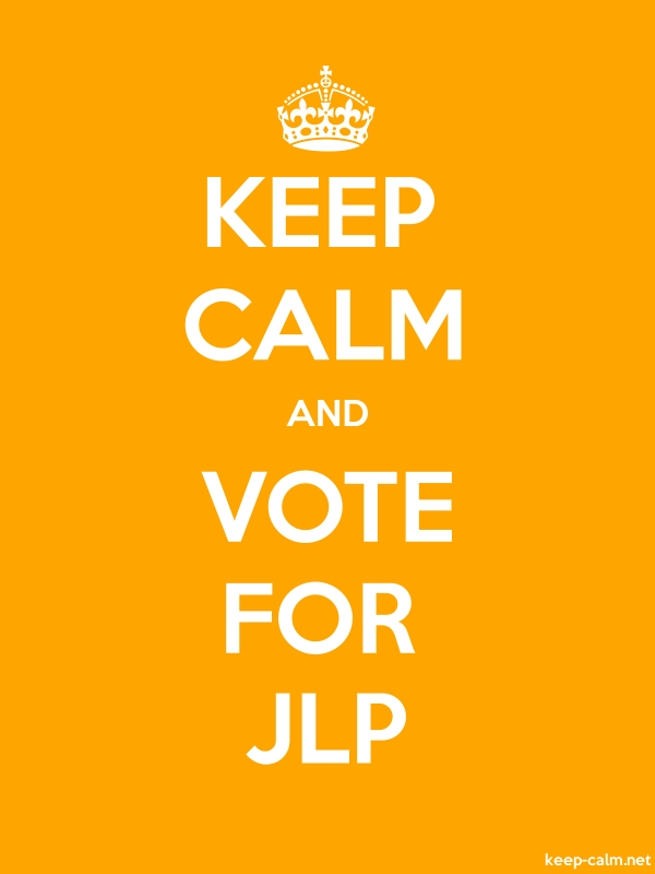 KEEP CALM AND VOTE FOR JLP - white/orange - Default (600x800)