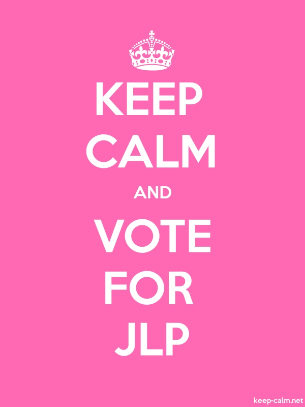 KEEP CALM AND VOTE FOR JLP - white/pink - Default (600x800)