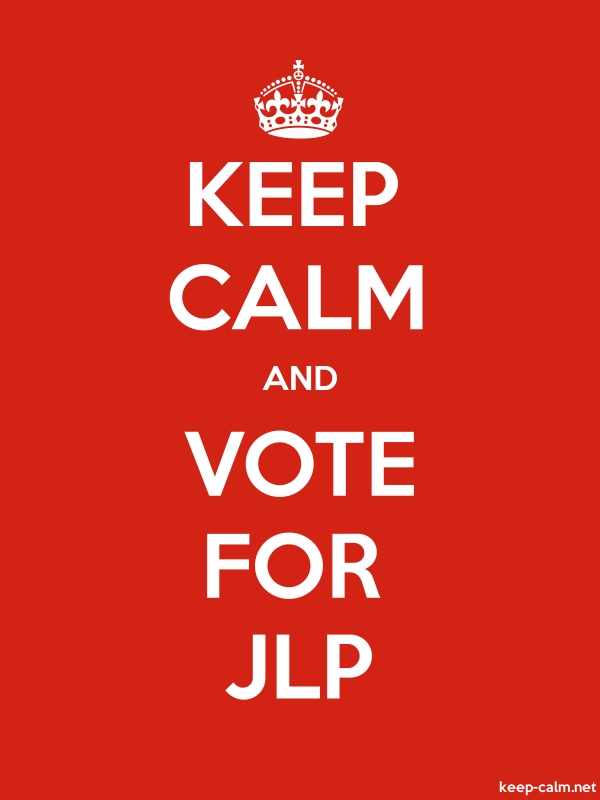 KEEP CALM AND VOTE FOR JLP - white/red - Default (600x800)