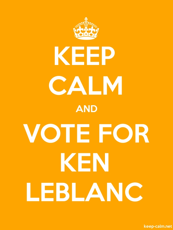 KEEP CALM AND VOTE FOR KEN LEBLANC - white/orange - Default (600x800)