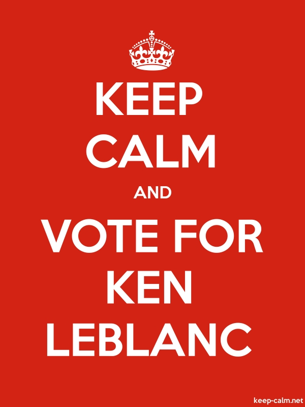KEEP CALM AND VOTE FOR KEN LEBLANC - white/red - Default (600x800)