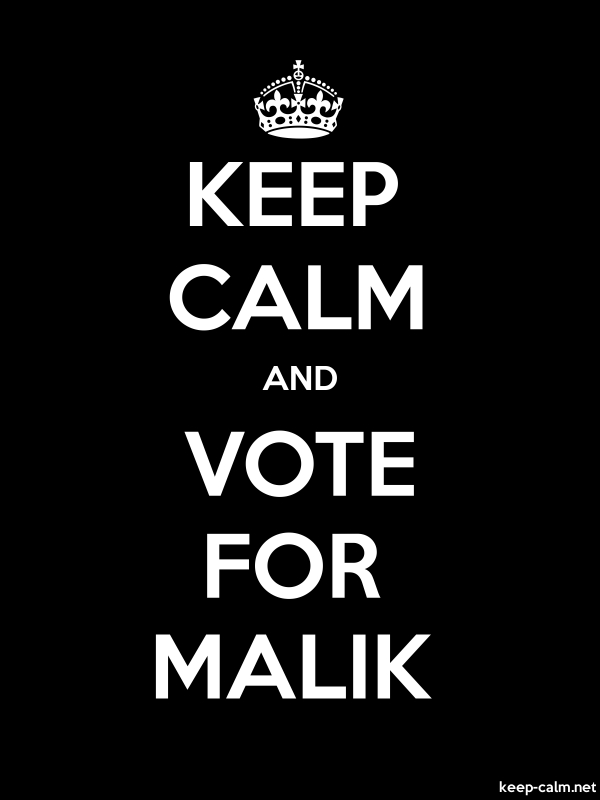 KEEP CALM AND VOTE FOR MALIK - white/black - Default (600x800)