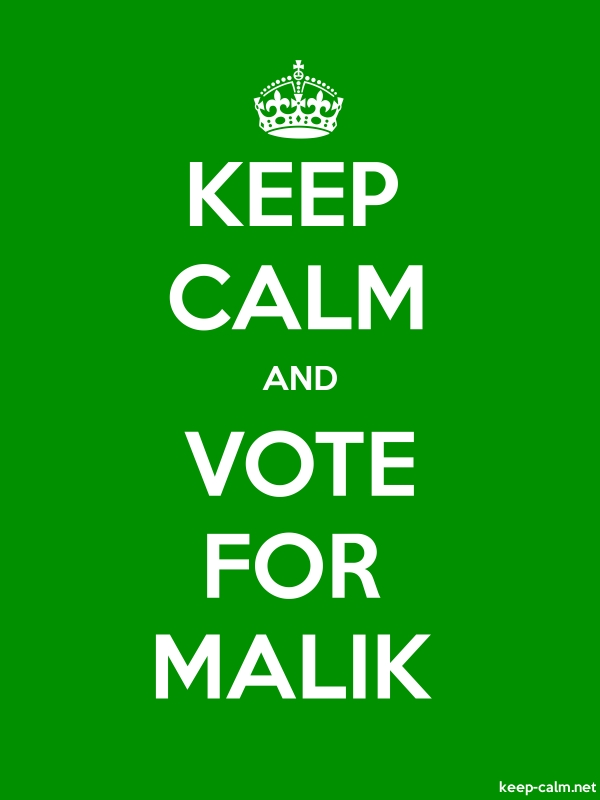 KEEP CALM AND VOTE FOR MALIK - white/green - Default (600x800)