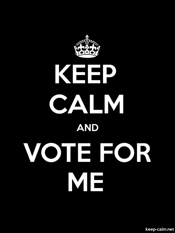 KEEP CALM AND VOTE FOR ME - white/black - Default (600x800)