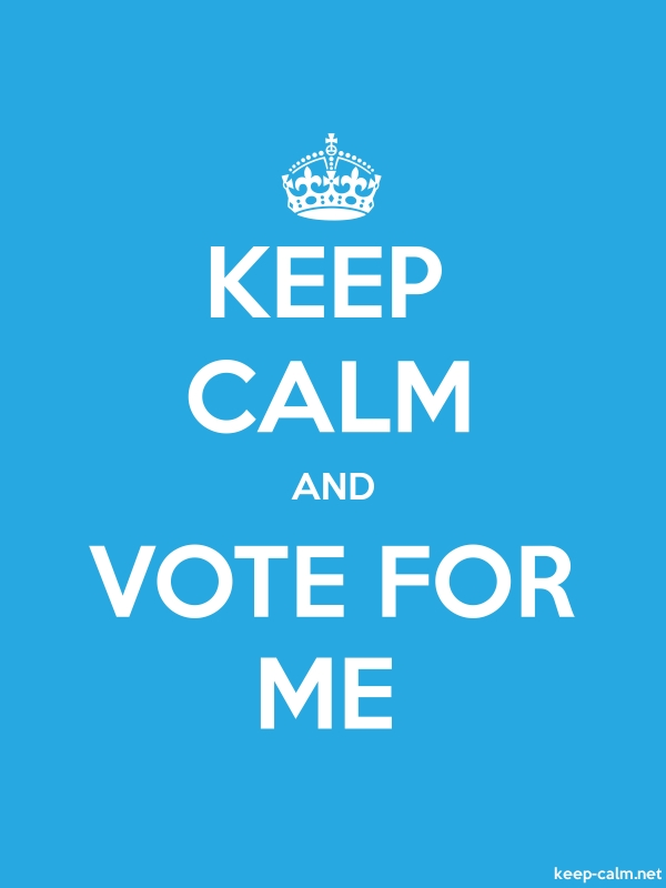 KEEP CALM AND VOTE FOR ME - white/blue - Default (600x800)