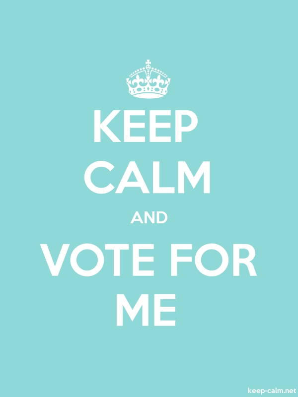 KEEP CALM AND VOTE FOR ME - white/lightblue - Default (600x800)