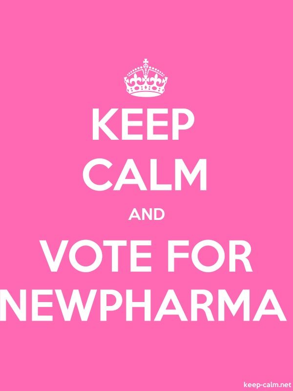KEEP CALM AND VOTE FOR NEWPHARMA - white/pink - Default (600x800)