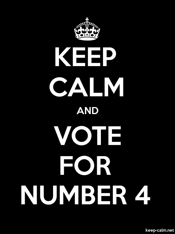 KEEP CALM AND VOTE FOR NUMBER 4 - white/black - Default (600x800)