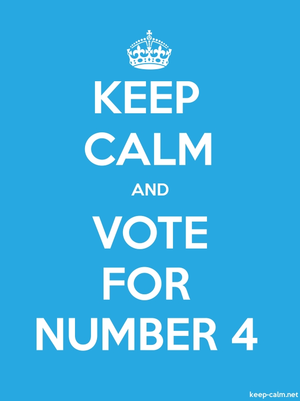 KEEP CALM AND VOTE FOR NUMBER 4 - white/blue - Default (600x800)