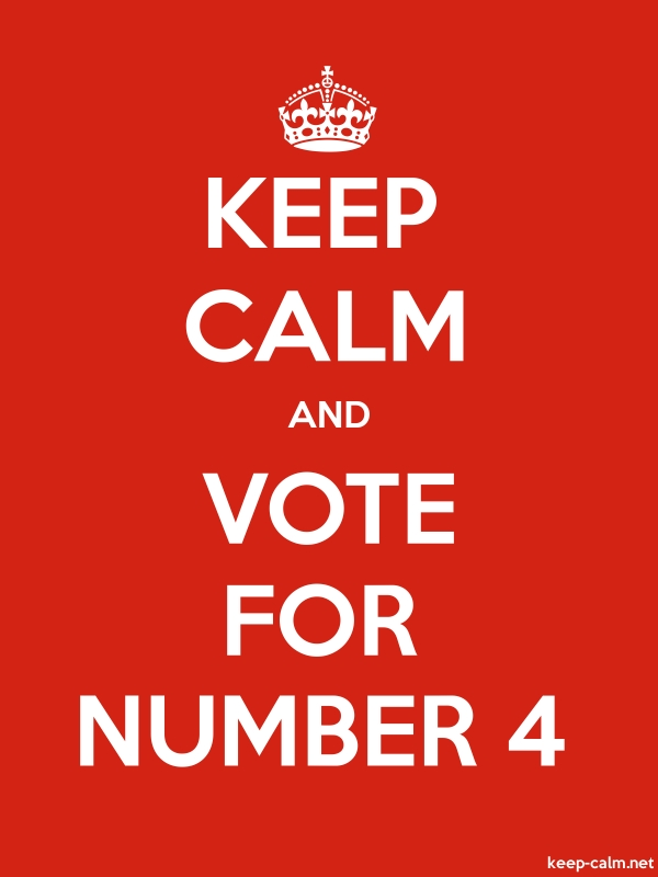 KEEP CALM AND VOTE FOR NUMBER 4 - white/red - Default (600x800)