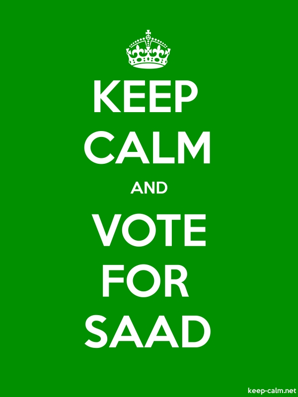 KEEP CALM AND VOTE FOR SAAD - white/green - Default (600x800)