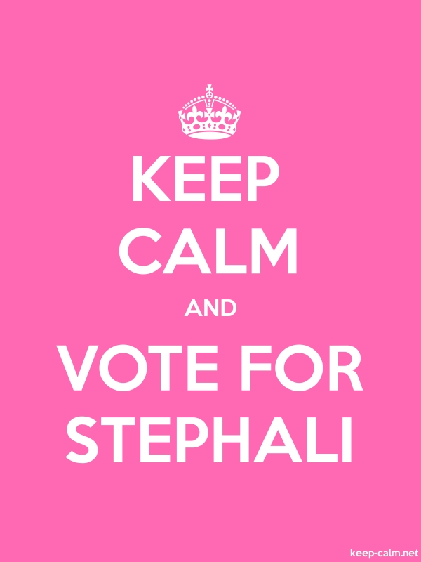 KEEP CALM AND VOTE FOR STEPHALI - white/pink - Default (600x800)