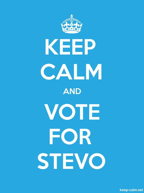 KEEP CALM AND VOTE FOR STEVO - white/blue - Default (600x800)