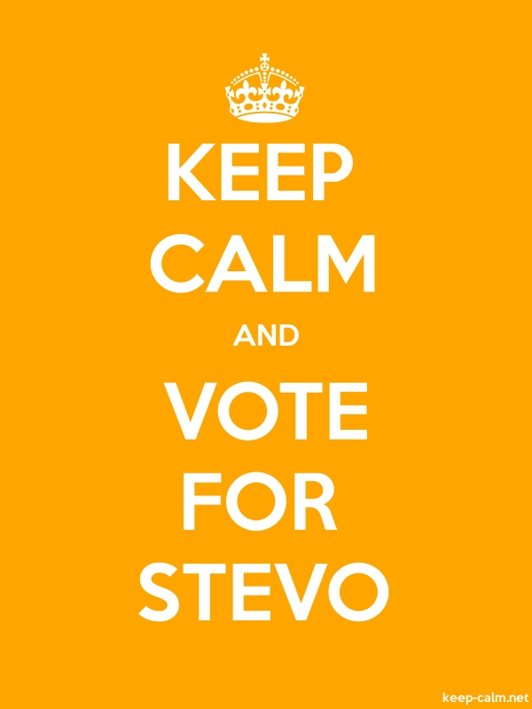 KEEP CALM AND VOTE FOR STEVO - white/orange - Default (600x800)