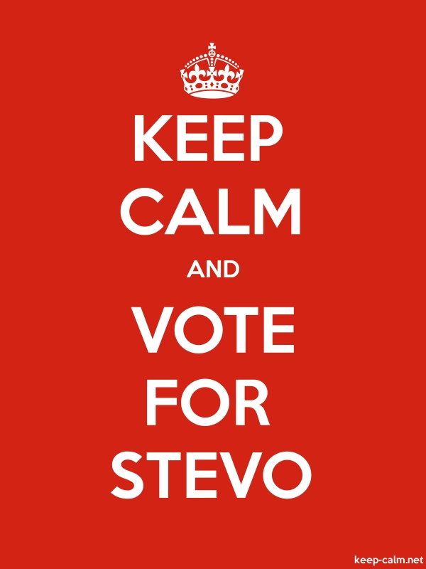 KEEP CALM AND VOTE FOR STEVO - white/red - Default (600x800)