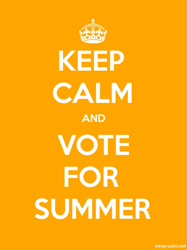 KEEP CALM AND VOTE FOR SUMMER - white/orange - Default (600x800)