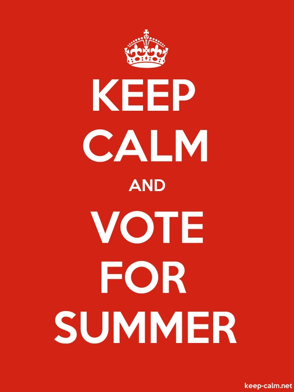 KEEP CALM AND VOTE FOR SUMMER - white/red - Default (600x800)