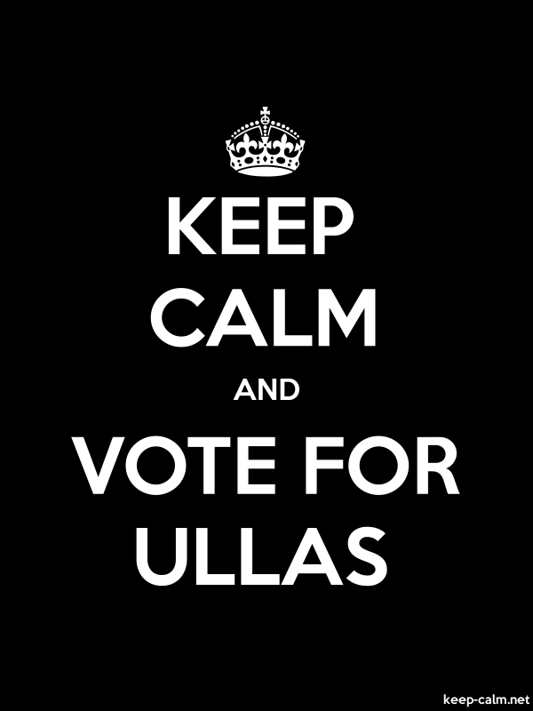 KEEP CALM AND VOTE FOR ULLAS - white/black - Default (600x800)