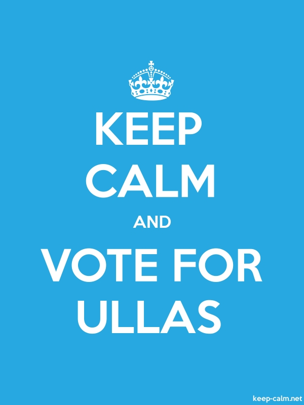 KEEP CALM AND VOTE FOR ULLAS - white/blue - Default (600x800)