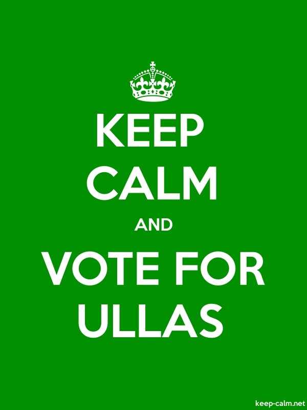 KEEP CALM AND VOTE FOR ULLAS - white/green - Default (600x800)