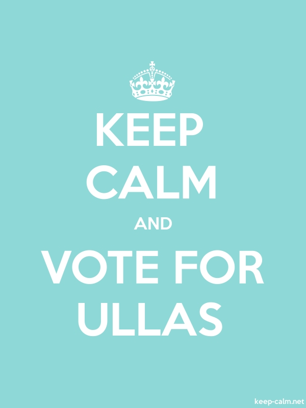 KEEP CALM AND VOTE FOR ULLAS - white/lightblue - Default (600x800)