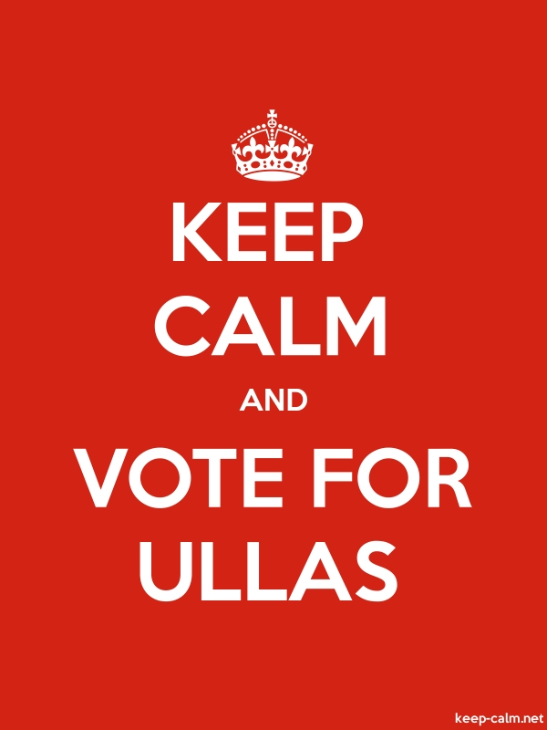 KEEP CALM AND VOTE FOR ULLAS - white/red - Default (600x800)
