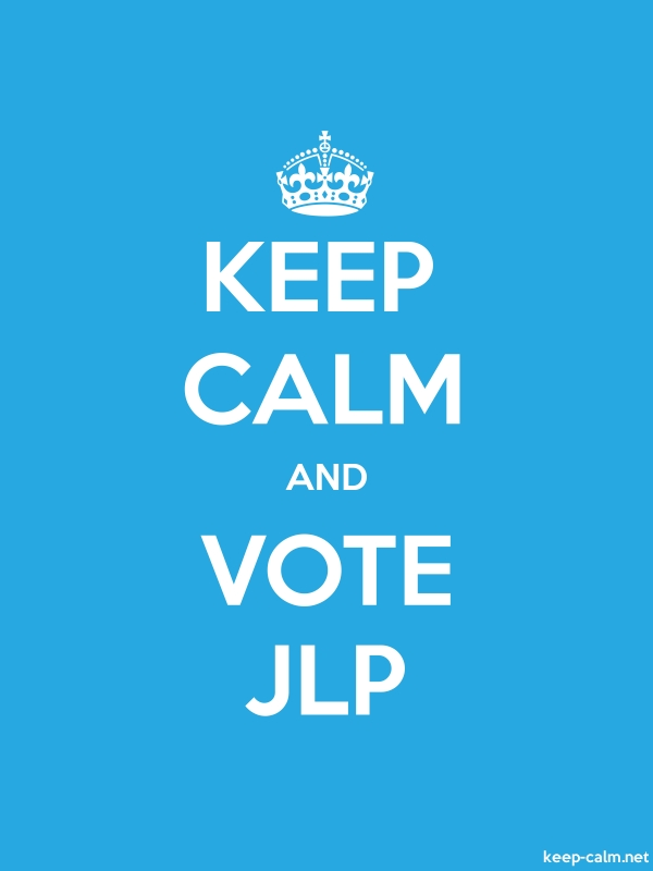 KEEP CALM AND VOTE JLP - white/blue - Default (600x800)