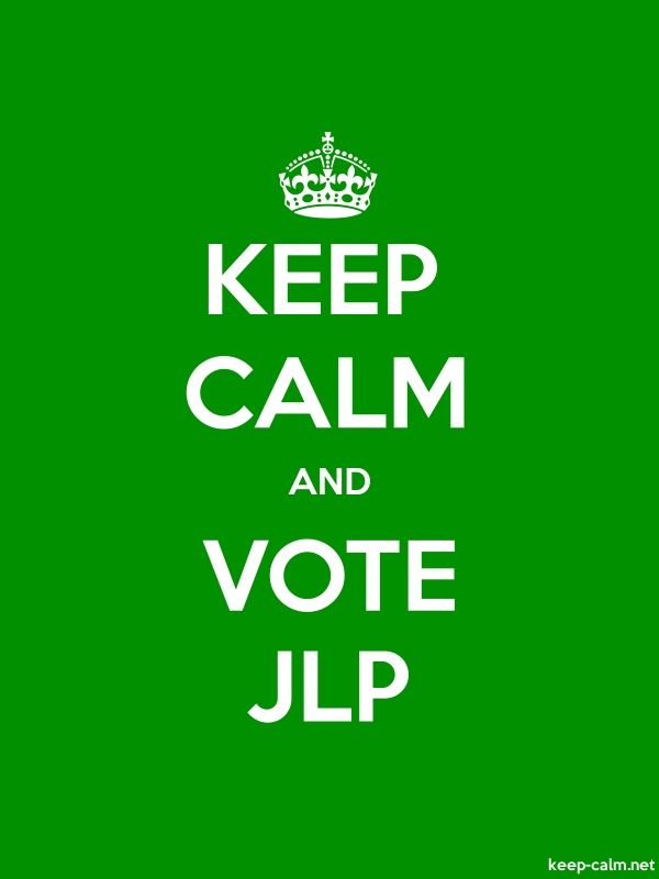 KEEP CALM AND VOTE JLP - white/green - Default (600x800)