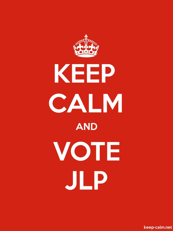 KEEP CALM AND VOTE JLP - white/red - Default (600x800)