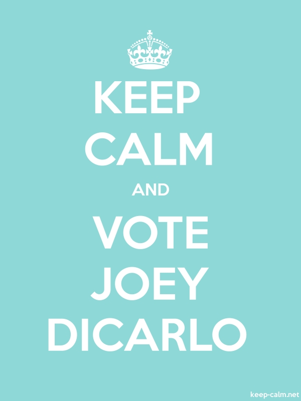 KEEP CALM AND VOTE JOEY DICARLO - white/lightblue - Default (600x800)