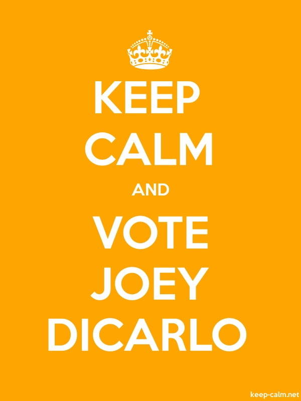 KEEP CALM AND VOTE JOEY DICARLO - white/orange - Default (600x800)