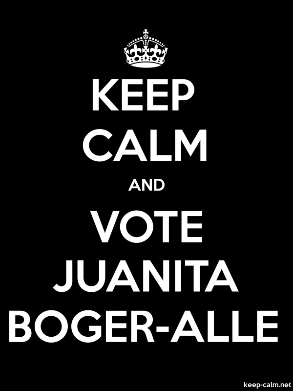 KEEP CALM AND VOTE JUANITA BOGER-ALLE - white/black - Default (600x800)