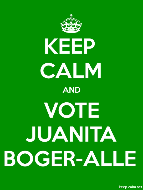 KEEP CALM AND VOTE JUANITA BOGER-ALLE - white/green - Default (600x800)
