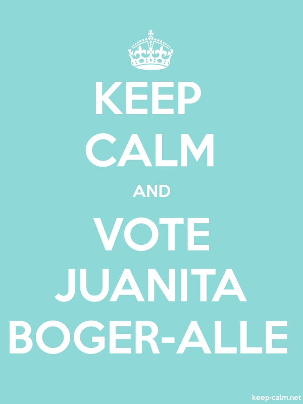 KEEP CALM AND VOTE JUANITA BOGER-ALLE - white/lightblue - Default (600x800)