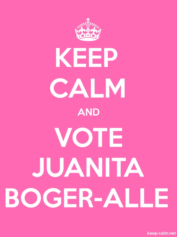 KEEP CALM AND VOTE JUANITA BOGER-ALLE - white/pink - Default (600x800)