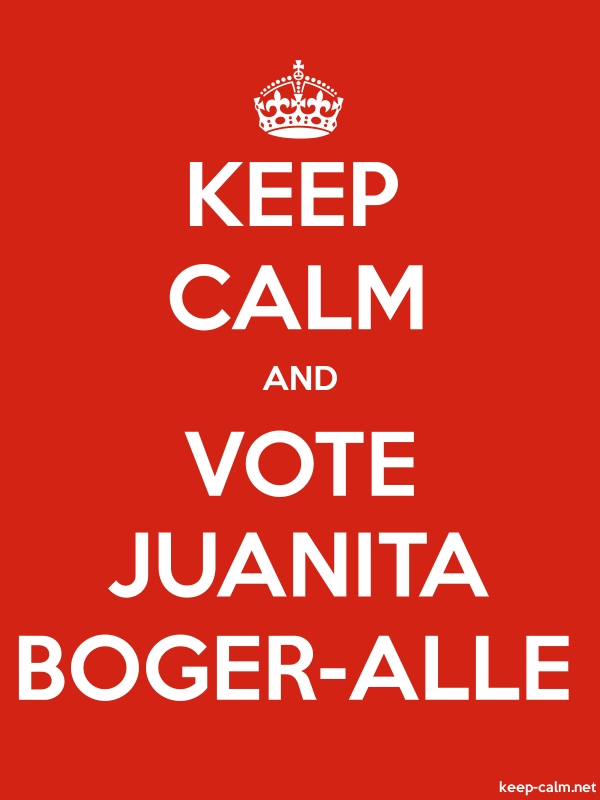 KEEP CALM AND VOTE JUANITA BOGER-ALLE - white/red - Default (600x800)